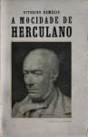 A Mocidade de Herculano. Até à volta do exílio (1810-1832) - Vitorino Nemésio