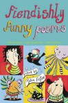 Fiendishly Funny Poems - John L. Foster