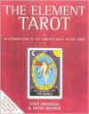 The Element Tarot - Staci Mendoza, David Bourne