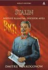 Stalin. Wirtuoz kłamstwa, dyktator myśli - Dmitrij Wołkogonow