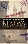 Klątwa Konstantyna - Małgorzata Kuźmińska, Michał Kuźmiński