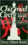 Charmed Circle: Indianapolis 1895: A Mystery - Nancy Niblack Baxter