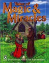 Tales of Magic & Miracle (King Arthur Pendragon Role Playing) - Roderick Robertson, Shannon Appelcline, Danny Bourne, Garry Fay, Bill Filios, Randy Asplund-Faith, Eric Vogt, Jim Pavelec, Thomas Manning, Ellen Robertson, Tina Druce-Hoffman