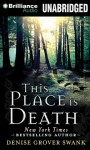 This Place is Death - Simon Vance, Denise Grover Swank