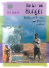 The War on Hunger: Dealing with Dictators, Deserts, and Debt - Ron Fridell