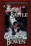 A Knight of Battle (Knight Series Volume II) - Candace C. Bowen