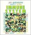 101 Questions Your Immune System - Faith Hickman Brynie