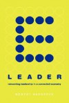 E-leader: Reinventing Leadership In A Connected Economy - Robert Hargrove