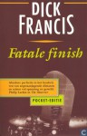 Fatale finish - Dick Francis