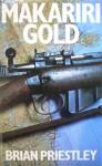 Makariri Gold - Brian Priestley