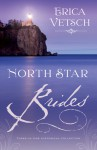 North Star Brides - Erica Vetsch