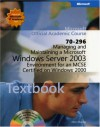 70-296 Managing and Maintaining a Microsoft Windows Server2003 Environment for an MCSE Certified on Windows 2000 Package - Microsoft, Microsoft Corporation