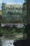 Underwater Panther (Book One) - Jonathan Cook