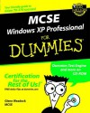 MCSE Windows XP Professional for Dummies [With CDROMWith Cheat Sheet] - Glenn E. Weadock