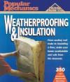 Popular Mechanics Weatherproofing & Insulation - Popular Mechanics Magazine