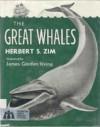 The great whales - Herbert S. Zim, James Gordon Irving