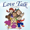 Love Talk - Susan Warren