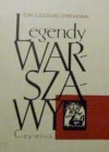 Legendy Warszawy - Ewa Szelburg-Zarembina