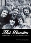 Hot Burritos: The True Story of The Flying Burrito Brothers - John Einarson
