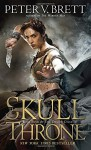 The Skull Throne: Book Four of The Demon Cycle - Peter V. Brett
