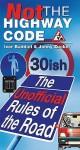 Not The Highway Code - Jonny Zucker