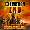 Extinction End: The Extinction Cycle, Book 5 - Nicholas Sansbury Smith, Bronson Pinchot, Blackstone Audio