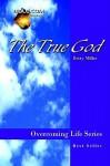 The True God - Betty Miller
