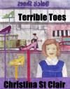 Terrible Toes - Christina St. Clair
