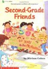 Second Grade Friends - Miriam Cohen, Diane Palmisciano