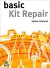 Basic Kit Repair - Robbie Gladwell