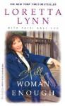 Still Woman Enough: A Memoir - Loretta Lynn, Patsi Bale Cox