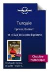 Turquie 9 - Ephèse, Bodrum et le Sud de la côte Egéenne (French Edition) - Lonely Planet