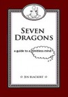 Seven Dragons: A Guide To A Limitless Mind - Jen Blackert