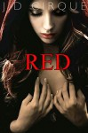 Red (Little Red Riding Hood Erotic Fairytale) (Gothic Adult Fairy Tales Book 1) - D Cirque, Jacqueline