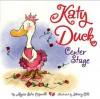 Katy Duck, Center Stage - Alyssa Satin Capucilli