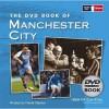 Dvd Book Of Manchester City (Book & Dvd) - David Clayton