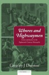 Whores and Highwaymen - Gregory J. Durston
