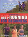 "The ""Runner's World"" Complete Book Of Running For Beginners - Amby Burfoot"