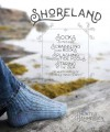 Shoreland : Socks Suited For Scrabbling Over Rocks, Splashing Through Tide Pools, Staring At The Sea Or Whatever Else Tickles Your Fancy - Hunter Hammersen
