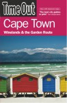 Time Out Cape Town: Winelands and the Garden Route (Time Out Guides) - Time Out