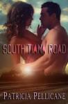 South Tiana Road - Patricia Pellicane