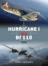 Hurricane I vs. Bf 110: 1940 - Tony Holmes