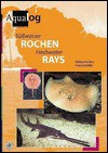 Freshwater Rays (Aqualog-reference books) - R. Ross