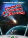 Comets, Asteroids, and Meteors. Stuart Atkinson - Stuart Atkinson