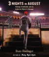 Three Nights in August: Strategy, Heartbreak, and Joy: Inside the Mind of a Manager - Buzz Bissinger