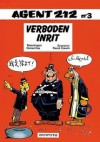 Agent 212, Nr. 03 : Verboden Inrit (Broché) - Raoul Cauvin, Daniël Kox