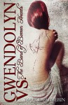 Gwendolyn vs. the Band of Barren Hearts - Mary E. Palmerin