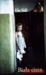 Biała Cisza - Ela Sidi