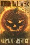 Johnny Halloween: Tales of the Dark Season - Norman Partridge