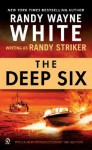 The Deep Six - Randy Striker, Randy Wayne White